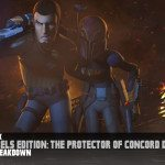Star Wars Rebels Edition: The Protector of Concord Dawn