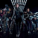 Rogue One: A Star Wars Story – The Movie We All Asked For…