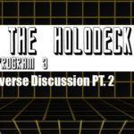 Star Trek: From the Holodeck – Program 3