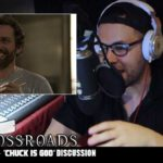 The Crossroads Videocast (EP4): 'Chuck is God: The Chuck Chronicles PT. 1' – Discussion