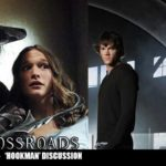 The Crossroads Videocast (EP12): 'Hookman' – Discussion