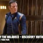 From the Holodeck: Star Trek Discovery Edition – 'Choose Your Pain' Episode Breakdown
