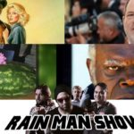 Rain Man Show: Firefighters and Crocodile Dundee: The Gathering
