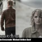 The Crossroads Videocast: Michael Strikes Back
