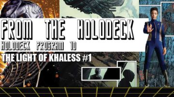 Star Trek: From the Holodeck – Program 10: The Light of Kahless #1