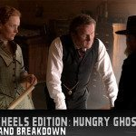 Hell on Wheels Edition: Hungry Ghosts
