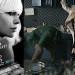 'Atomic Blonde' Featurette! Charlize Theron knows how to make grown men cry