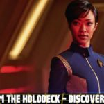 From the Holodeck: Star Trek Discovery Edition – Jonathan Frakes drops a major spoiler, execs promise a gritty tale