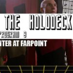 Star Trek: From the Holodeck – Program 9: Q's Inaugural Episode