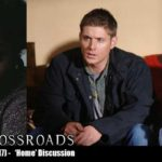 The Crossroads Videocast (EP17): 'Home' – Discussion