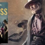 Weird West Radio: Netflix's Godless – Discussion and Breakdown