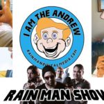 Rain Man Show: Filthy Habits and Scientist Tony