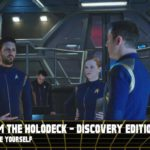 From the Holodeck: Star Trek Discovery Edition – 'Despite Yourself' Episode Breakdown